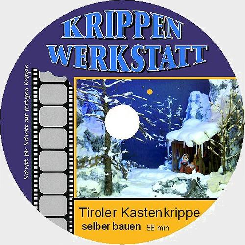 DVD Tiroler Kastenkrippe bauen von Peter Schrettl