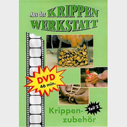 DVD Krippenzubehör Teil 2 von Peter Schrettl