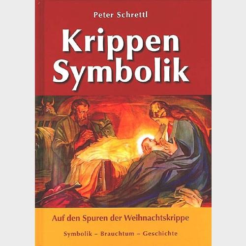 Krippenbuch Krippen Symbolik von Peter Schrettl